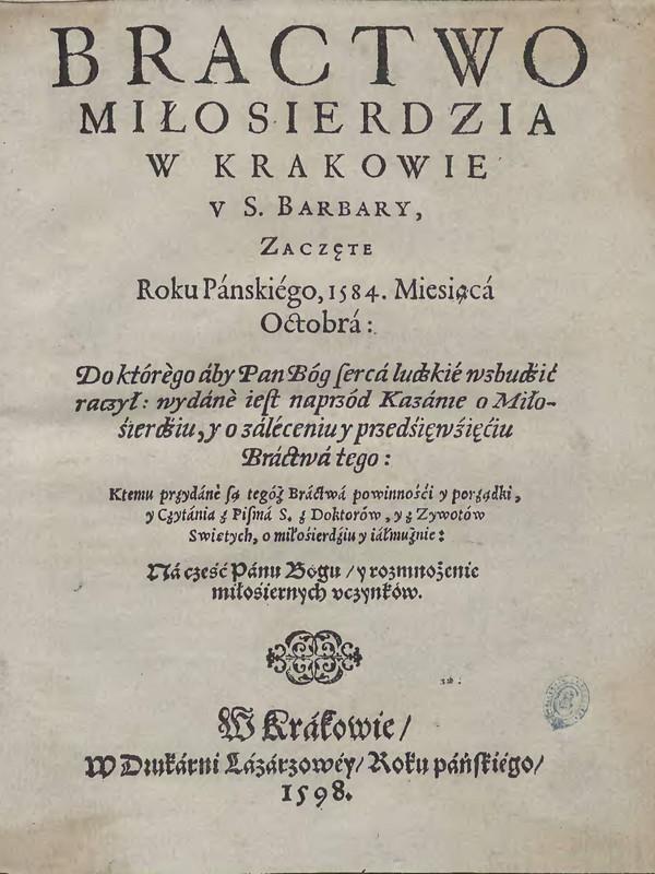 Strona tytułowa. Bractwo Miłosierdzia w Krakowie u Ś.Barbary 1598 [Małopolska Biblioteka Cyfrowa]